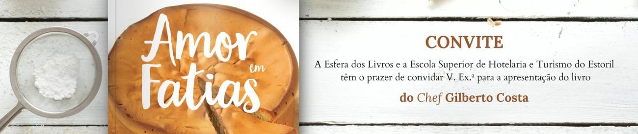 """Amor em Fatias"" do Chef Gilberto Costa"